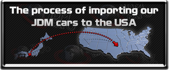 How to Import JDM cars to USA